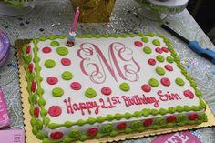 monogrammed birthday cake! Ummm PINK and GREEN!!! My fav!