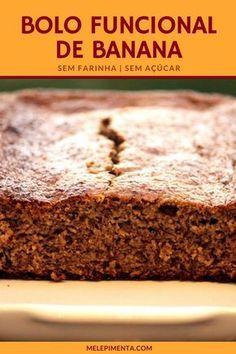 Confira a receita desse delicioso bolo funcional de banana - Faça na sua casa esse bolo saudável, fácil de fazer, sem farinha e sem açúcar. #bolodebanana #saudável #funcional #receitasaudável