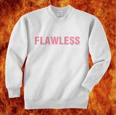 flawless beyonce sweatshirt unisex sweater white by hotteedesign, $27.00