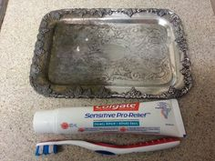 Toothpaste removes tarnish!