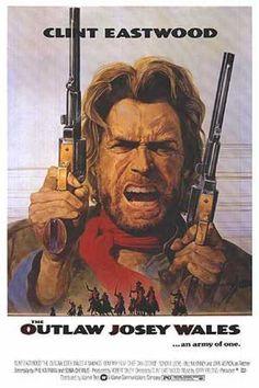 Outlaw Josey Wales eastwood