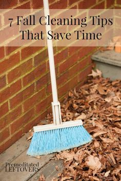 7 Fall Cleaning Tips That Save Time - Here are some time-saving fall cleaning tips to help you clean and get rid of clutter before winter hits.
