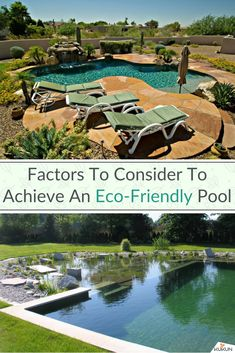 Factors To Consider To Achieve An Eco-Friendly Pool [Pool Ideas, Pool Landscaping Ideas, Eco Friendly Pool, Eco Friendly Patio, Stone Patio, Remodeling Ideas, Inground Pool, Backyard Ideas]