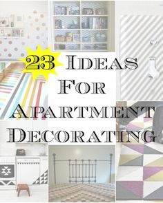 23 Ideas for Apartment Decorating: if you're like me and not established enough to have a house :)