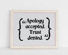 Apology accepted. Trust denied funny cross stitch xstitch
