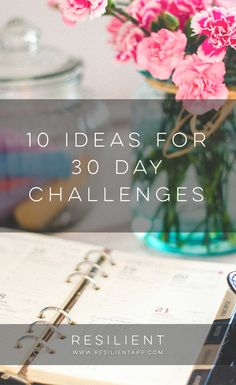 You can accomplish a lot in just 30 days, and based on some studies, you can form a new habit too. There are lots of ways to change your life, and a fun way to kickstart the changes is with a 30 day challenge. Here are 10 ideas for 30 day challenges.
