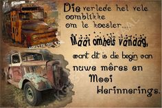 Christelike Boodskappies: Die Verlede ... Quotes And Notes, All Quotes, Qoutes, Funny Quotes, Evening Greetings, Afrikaanse Quotes, Goeie Nag, Quotes For Whatsapp, Goeie More