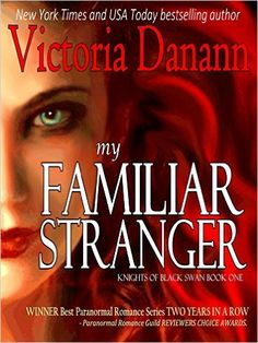My Familiar Stranger: A Paranormal Romance (Knights of Black Swan Book 1) - Kindle edition by Victoria Danann. Paranormal Romance Kindle eBooks @ Amazon.com.