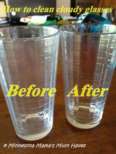 How To Clean Cloudy Glasses and Glassware For Good! By Sarah at Must Have Mom. Found on: minnesotamamasmusthaves.com/2012/06/how-to-clean-cloudy-glasses-and.html