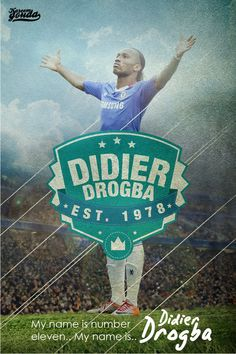 Drogna my name is number eleven, by Kareem Gouda #Soccer #football #poster