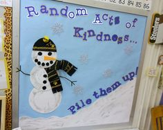 Random Acts of Kindness...Pile Them Up! - Winter Bulletin Board