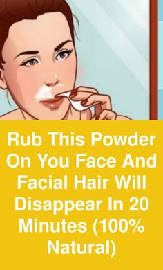 Rub this powder on you face and facial hair will disappear in 20 minutes natural) Facial hair is most common problem among women, specially on upper lip, chin and jaw line. Waxing and threading options are available but both of them are very painful Natural Facial Hair Removal, Chin Hair Removal, Upper Lip Hair Removal, Hair Removal Diy, Facial Hair Remover, Tan Removal, Female Facial Hair, Face Facial, Face Skin