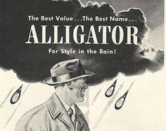 "Alligator Rainwear Original 1948 Vintage Print Ad w/ Black & White Illustration of a Man Wearing a Raincoat ""The Best Value, The Best Name"""