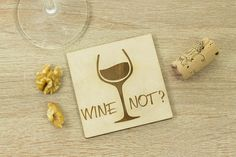 Wine not Coaster SET of 6 Wine taste gift Lasercut How To Make Coasters, Grilling Gifts, Wooden Coasters, Coaster Set, Wine Tasting, Natural Materials, Laser Cutting, How To Memorize Things, Place Card Holders