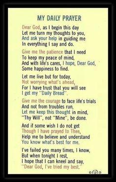 My daily prayer… Prayer Scriptures, Bible Prayers, Faith Prayer, Prayer Book, God Prayer, Prayer Quotes, Power Of Prayer, Catholic Prayers, Bible Quotes