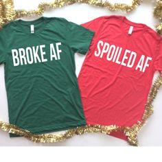 47507a36 Broke AF, Spoiled AF, Husband and Wife Shirt Set, Christmas Shirt Set,