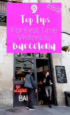 Live Local | Top 9 Tips for Visiting Barcelona  Everything you need to know about visiting the capital of Catalonia!