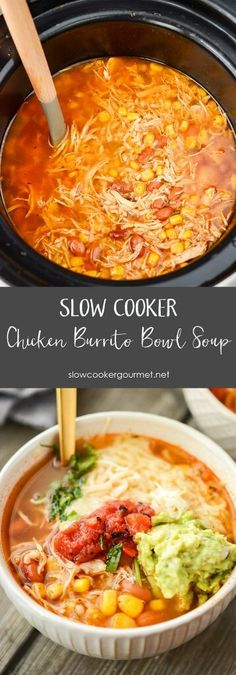 Slow Cooker Chipotle Chicken Burrito Bowl Soup - Slow Cooker Gourmet
