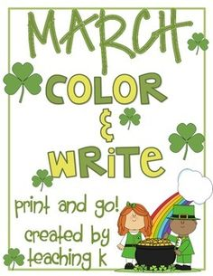 March Color & Write Journal for Kindergarten or 1st Grade  Use during Daily 5, journals, writer's workshop, Work on Writing, etc.  Writing activity, writing ideas St. Patrick's Day, Spring, Rainbows, Rain, Weather