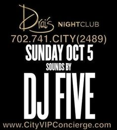 DJ FIVE at Drais Nightclub Las Vegas Sunday October 5th. Contact 702.741.2489 City VIP Concierge for Table and Bottle Service, Tickets and the Best of Sunday Night Nightclubs in Fabulous Las Vegas. #DraisLasVegas #VegasNightclubs #LasVegasNightclubs #VegasVIPServices #VegasBottleService CALL OR CLICK TO BOOK http://www.cityvipconcierge.com/las-vegas-nightlife.html