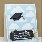 graduation cards The Sky Is the Limit - MFT April New Product Release by Bar - Cards and Paper Crafts at Splitcoaststampers Graduation Cards Handmade, Greeting Cards Handmade, Graduation Greetings, Scrapbooking, Scrapbook Cards, Congratulations Graduate, Congrats Cards, Creative Cards, Homemade Cards