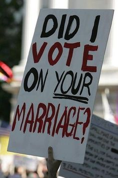 Equality!   I really wish someone would have voted on my first marrige lol. What a mistake!