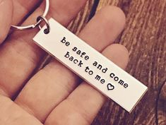 be safe and come back to me keychain - drive safe - travel - driver - trip - loved one - special gift - traveler -truck driver - - Be safe and come back to me These are great for gifts for the traveler you love! Thoughtful Gifts For Him, Romantic Gifts For Him, Diy Gifts For Him, Little Gifts For Him, Cute Boyfriend Gifts, Bf Gifts, Simple Gift For Boyfriend, Pictures For Boyfriend, Anniversary Gifts For Boyfriend
