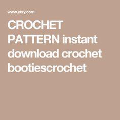 CROCHET PATTERN instant download crochet bootiescrochet