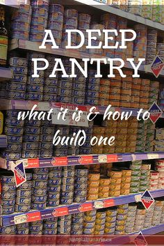 If you want to get control of your finances, a deep pantry - also called a stockpile or food storage - is absolutely vital.