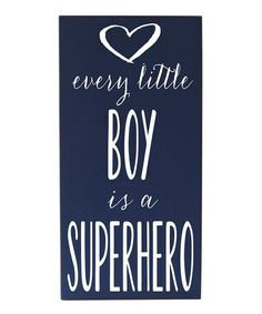 Take a look at this Navy & White Every Boy Superhero Wall Art by Vinyl Crafts on #zulily today!