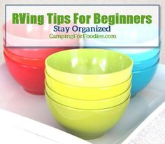 RVing Tips For Beginners: Stay organized. RVs come in all sizes, from cute little teardrop trailers to diesel pusher motorhomes. Resist the temptation to fill every empty space, only pack what you need and keep it organized because clutter builds fast in small spaces and you can avoid that problem with proper planning and organization tools. Find more RV camping tips for beginners at http://www.campingforfoodies.com/rving-tips-for-beginners-enjoying-the-maiden-journey/
