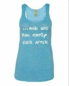 Run disney - women top: Running On The Wall - love this for the gym!!!