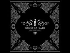 Ghost Brigade - Into the Black Light  (Finnish Metal, frakkin awesome)
