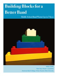 Building Blocks for a Better Band by Ashley Gable