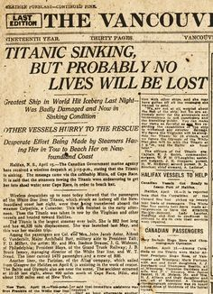 """*THE VANCOVER DAILY PROVINCE ~ The the morning of Monday, April 15, 1912. H.V.....""""Titanic Sinking, But Probably No Lives Will Be Lost...."""