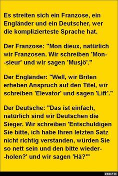 Es streiten sich ein Franzose, ein Engländer und ein Deutscher..   Lustige Bilder, Sprüche, Witze, echt lustig