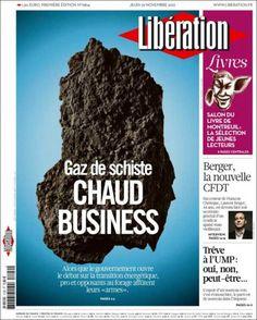 """""""Negocio caliente"""", el #fracking portada de Libération vía @kiosko"""