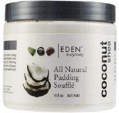 5 Cheap Products That Give the Ultimate Twist-Out: EDEN BodyWorks All Natural Pudding Souffle