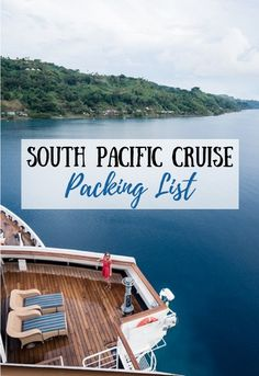 This South Pacific cruise packing list covers all of the essentials you absolutely need for both shore excursions and activities on the ship! #southpacificcruise #packingtips #traveltips