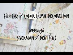 Filofax/Color Crush Decoration Week 36 (german/deutsch) - YouTube