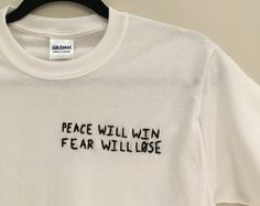 Peace Will Win Fear Will Lose Embroidered T-Shirt