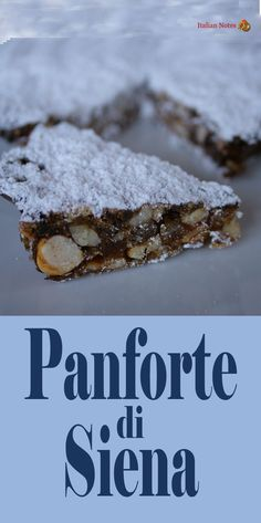 Recipe for the classic Italian Panforte di Siena