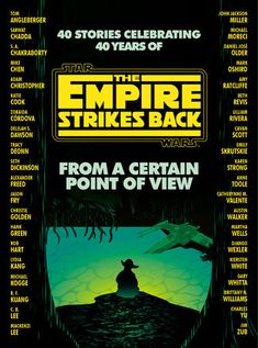 NATIONAL BESTSELLER • Celebrate the legacy of The Empire Strikes Back withthis exciting reimagining of the timeless film featuring new perspectives fromforty acclaimed authors.    On May 21, 1980, Star Wars became a true saga with the release of The EmpireStrikes Back. In honor of the fortieth anniversary, forty storytellers re-create an iconic scene from The Empire Strikes Back through the eyes of asupporting character, from heroes and villains, to droids and creatures. Froma Certain Point of V