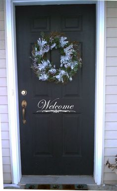 Vinyl welcome sign for front door! Christine, I so want to do this!!!!