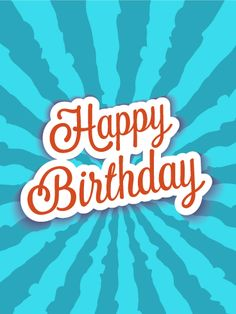 Blue Happy Birthday Card. A cool, blue birthday card that really rocks. The electric blue storm that ignites this birthday card is fun, funky, and fitting for any person! If you want to send a hip birthday card, this is the one for you.