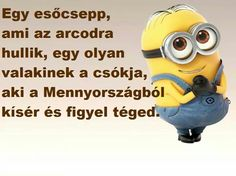 Good Sentences, Minions, Life Quotes, Wisdom, Positivity, Humor, Words, Funny, Touch