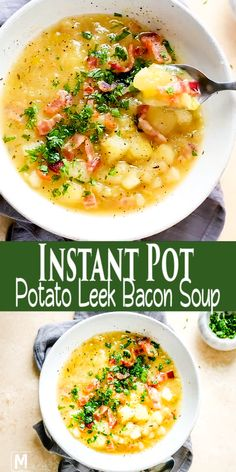 Quick Potato Leek Bacon Soup in Instant Pot Quick & Easy Potato Leek Soup recipe served with crispy bacon and fresh greens. Instapot Soup Recipes, Leek Recipes, Healthy Soup Recipes, Leek And Potato Recipes, Leek Soup Healthy, Crock Pot Soup Recipes, Whole30 Soup Recipes, Lasagna Recipes, Lasagna Soup