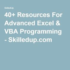 40+ Resources For Advanced Excel & VBA Programming - Skilledup.com