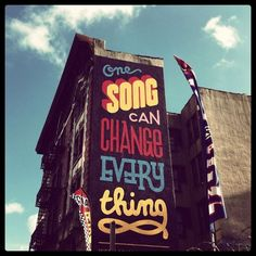 "#music #quote ""one song can change everything"""
