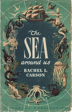 "Check this out. Reminds me of my ""herds of the sea"" illustration! Beautiful book cover design - The Sea Around Us by Rachel Carson 1951"
